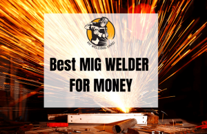 best mig welder for money
