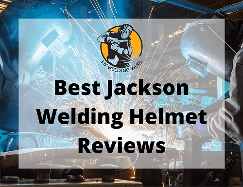 Best Jackson Welding Helmet Reviews 2020