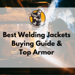 Best Welding Jacket 2020 - Buying Guide & Top Armor