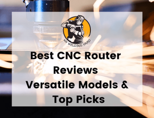 Best CNC Router Reviews 2021 - Versatile Models & Top Picks