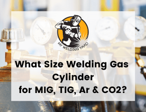 What Size Welding Gas Cylinder for MIG,TIG, Ar & CO2